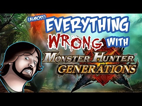 Everything Wrong With Monster Hunter Generations