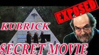 MUST WATCH! STANLEY KUBRICK S SECRET MOVIE REVEALED! (Illuminati cover-up!!)