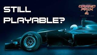 Grand Prix 4 - Still Playable In 2019?