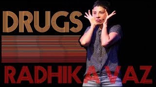Why ganja should be legal: Radhika Vaz: Stand Up Comedy