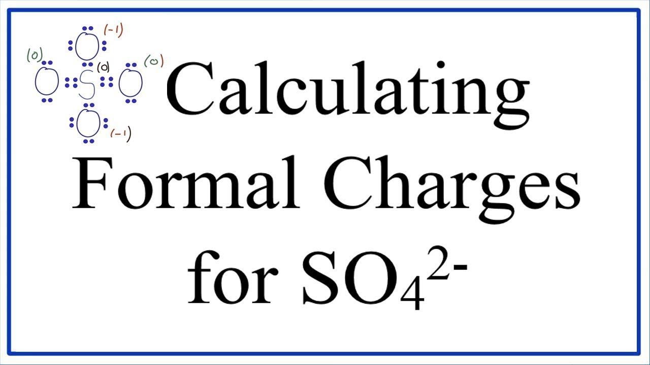 calculating so42 formal charges calculating formal charges for the