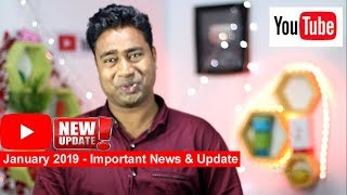 2 Months Grace Period for All Youtubers | important Youtube New Updates January 2019