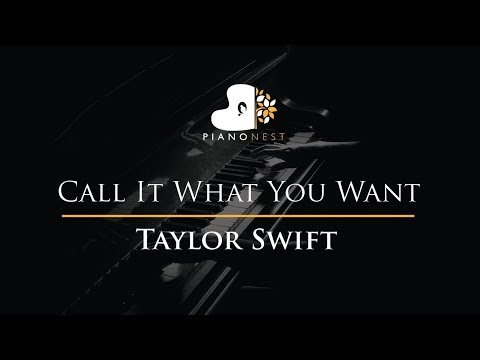 Taylor Swift - Call It What You Want - Piano Karaoke / Sing Along / Cover with Lyrics
