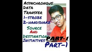 Asynchronous data transfer strobe control and handshaking part- 1