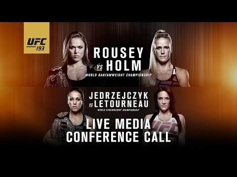UFC 193: Rousey vs. Holm Media Conference Call