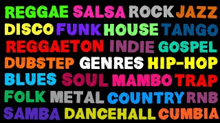The Names of All The Music Genres