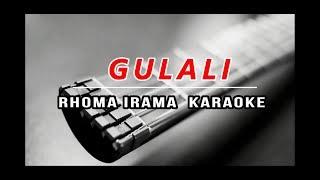 Cover images Gulali rhoma irama karaoke