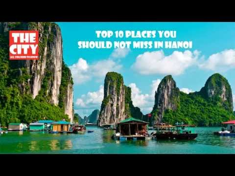 Top 10 best places you should not miss in Hanoi