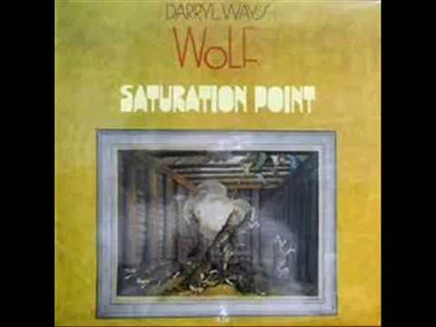 Darryl Way's Wolf =  Saturation Point - 1973 - ( Full Album) + Bonus