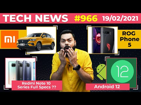Redmi Note 10 Series Full Specs, Xiaomi Car Coming, ROG Phone Launch Date,Android 12 Is Here-#TTN966