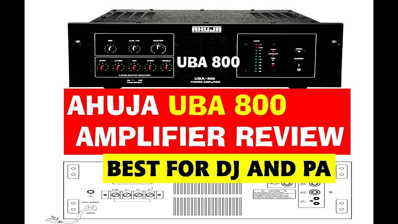 Ahuja Uba 800 Booster Amplifier For Dj And Pa System Review Youtube