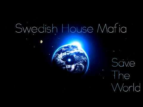 Swedish House Mafia Save The World Tonight...