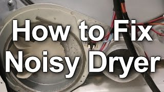 How to Fix a Noisy Dryer - Troubleshooting and Repairing
