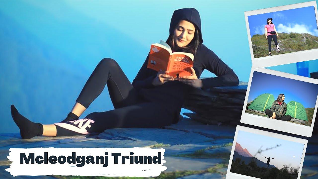 Mcleodganj - Triund Vlog | Camping | Trekking |    || RIYA MAVI ||