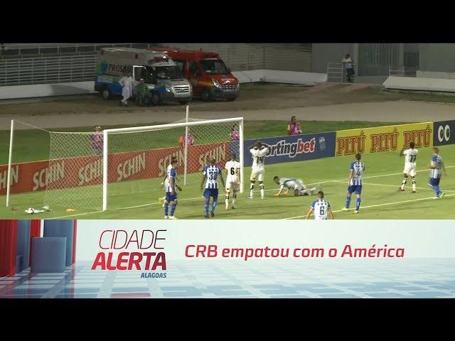 Futebol: CRB empatou com o América
