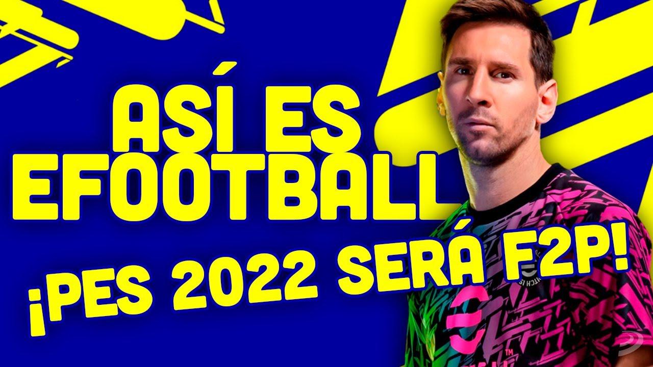 NO HABRÁ PES 2022: será FREE TO PLAY con eFOOTBALL ¿ACIERTO o ERROR? OPINIÓN de PRO EVOLUTION SOCCER