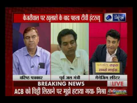 Kapil Mishra exclusive interview: I've seen Kejriwal take Rs 2 crore from Satyendra Jain