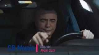 Aydin Sani - Bos Verdim getdi ( Long )