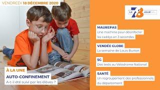 7/8 Le Journal. Edition du vendredi 18 décembre 2020