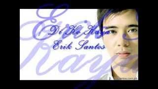 Di Ko Kaya - Erik Santos