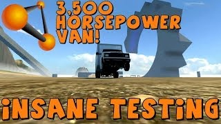 BeamNG Drive | 3,500 Horsepower Delivery Van | Insane Testing
