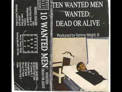 Ten Wanted Men - Wanted Dead Or Alive [1995] [Full Album]