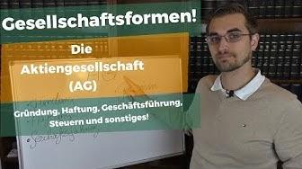 Die Aktiengesellschaft im Überblick! - Die Steuern und Gründung der AG!