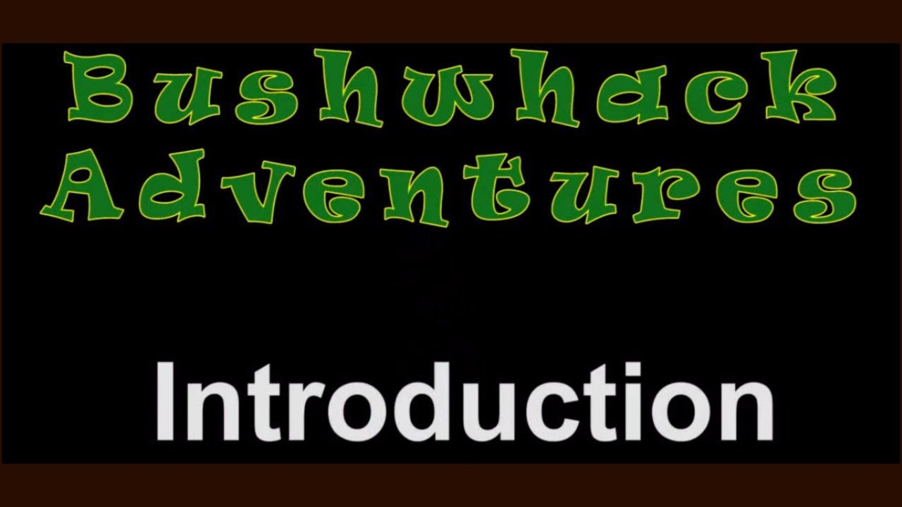 bushwhack adventures introduction unsolved mysteries