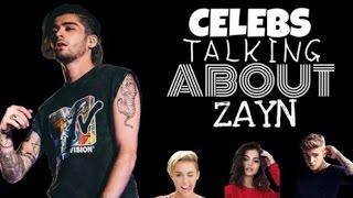celebs talking about zayn ft justin bieber selena gomez miley cyrus etc MP3