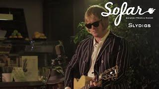 Slydigs - The Truth Will Be Found | Sofar London