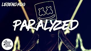Marshmello - Paralyzed  Tradução
