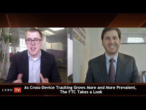 Mintz Levin's Ari Moskowtiz Discusses the Growing Prevalence of Cross-Device Tracking