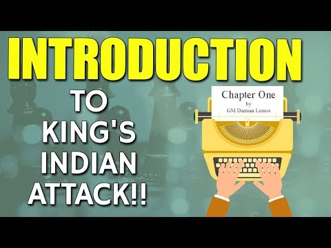 King's Indian Attack - An Introduction 🤓 [Part 1/3] by GM Damian Lemos