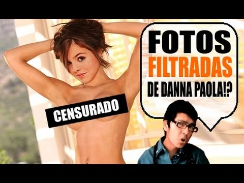 FOTOS PORN0 DE DANNA PAOLA!?