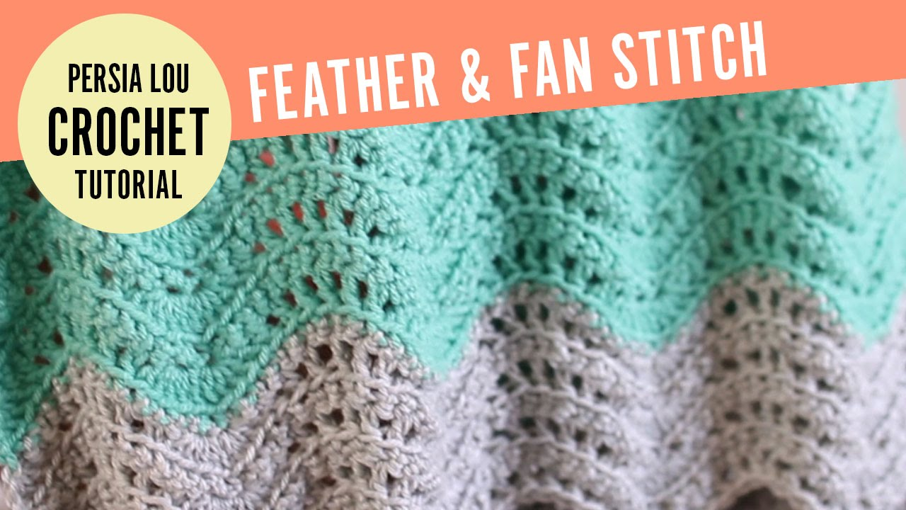 How To Make The Feather And Fan Crochet Stitch Youtube