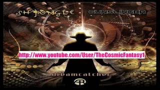 Shpongle & Gunslinger - Dreamcatcher (Original Mix)