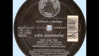 LEE MARROW - DA DA DA ( INSTRUMENTAL VERSION ) ( B ) WORLD O