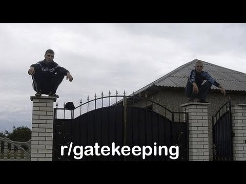 r/gatekeeping Best Posts