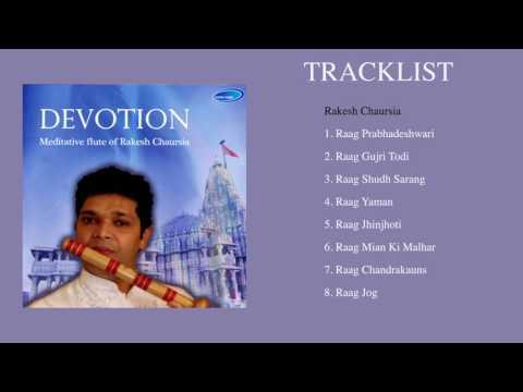 DEVOTION - Meditative Flute of Rakesh Chaurasia