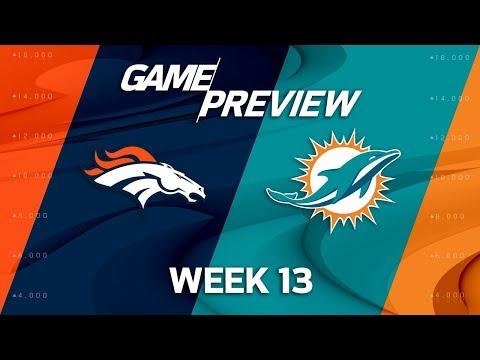 Denver Broncos vs. Miami Dolphins   NFL Week 13 Game Preview