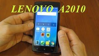 Lenovo A2010. Обзор смартфона. Характеристики. Игры.
