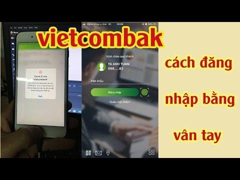 cách đăng nhập mật khẩu bằng vân tay cho ứng dụng vietcombank mới nhất