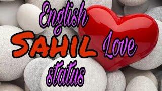 Engilsh love song |sahil|  WhatsApp  status  by name  love  status thumbnail