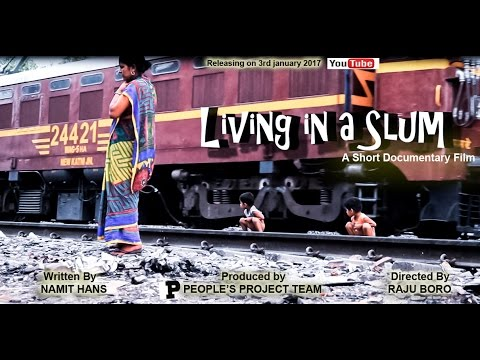 Living in a slum, India|Short Documentary film|For subtitles click on  CC|personal experience Video