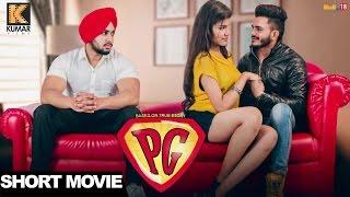 PG (Based On True Story) || Punjabi Short Movie 2017 || Latest Punjabi Movies 2017 thumbnail
