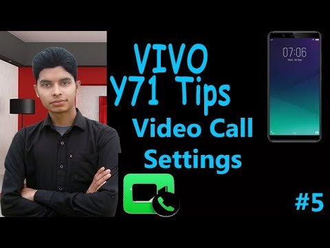 Vivo Y71 Tips | About Video Call Settings | #5