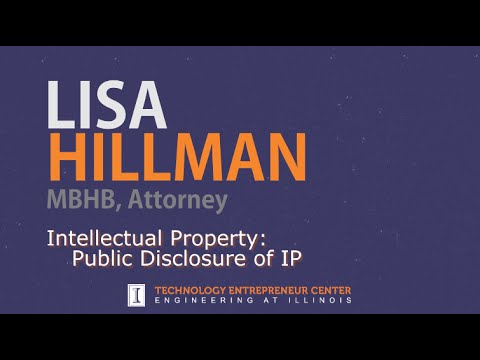 Lisa Hillman - Intellectual Property: Public Disclosure of IP