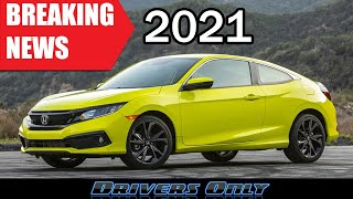BREAKING 2021 Honda News - Civic Coupe, Si, and Others Dropped!