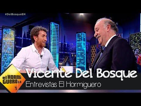 """Vicente del Bosque: """"Iker Casillas es la historia viva del fútbol"""" - El Hormiguero 3.0"""