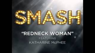 Smash - Redneck Woman (DOWNLOAD MP3 + Lyrics)